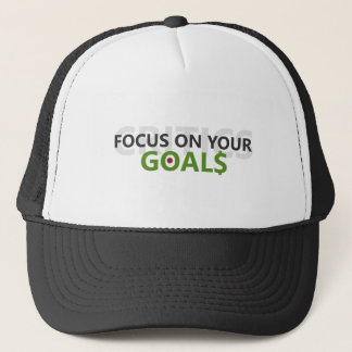 Focus on your goals trucker hat