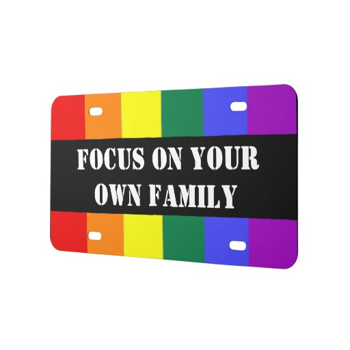 Focus on Your Own Family Rainbow Flag License Plate