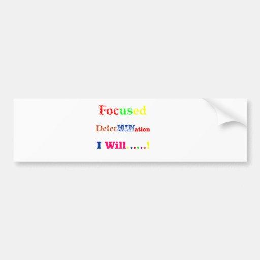 Focused Determination Rainbow Bumper Stickers