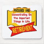 Focused On Retirement Mousepad