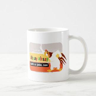 Foghorn That's A Joke, Son Classic White Coffee Mug
