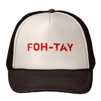 Foh-tay Trucker Hats