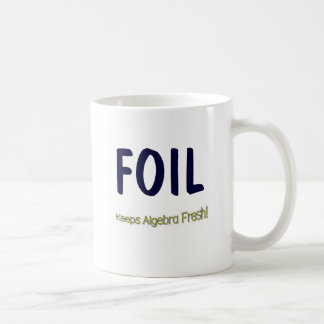 FOIL: Keeps Algebra Fresh! Coffee Mug