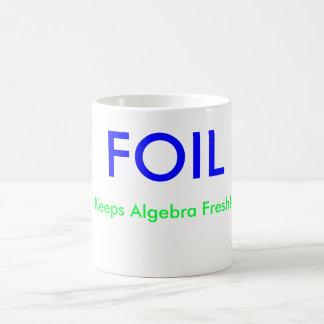 FOIL , Keeps Algebra Fresh!, X = , Y = Coffee Mug