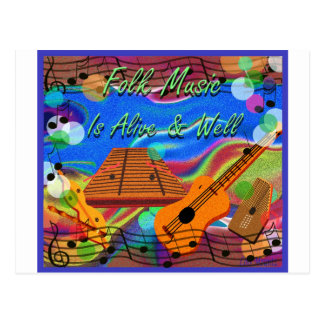 Folk Music Is Alive and Well Postcard