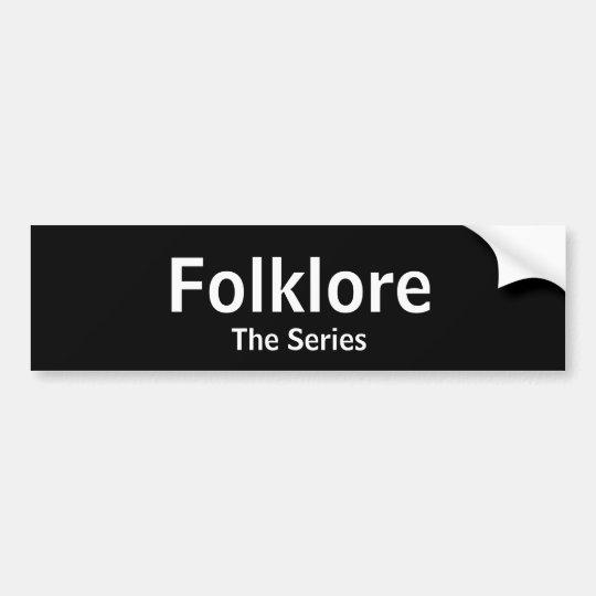 Folklore the Bumper Sticker