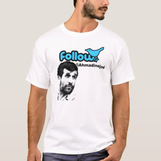 Follow Ahmadinejad T-Shirt