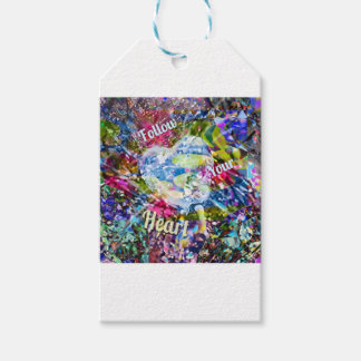 Follow always your heart and you will not regret i gift tags