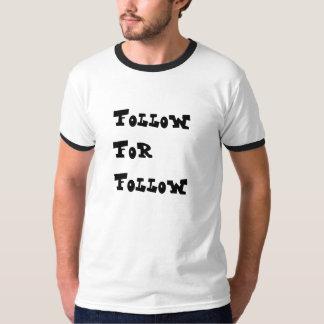 Follow for Follow T-Shirt