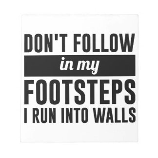 Follow in my Footsteps Notepad