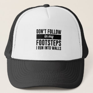 Follow in my Footsteps Trucker Hat