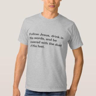 Follow Jesus Shirts
