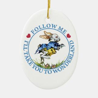 Follow Me. I'll Take You To Wonderland! Ceramic Oval Ornament