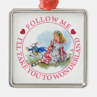 Follow Me, I'll Take You To Wonderland Silver-Colored Square Ornament