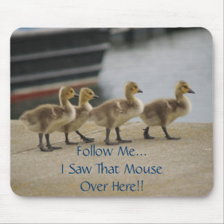 Follow Me...Mousepad Mouse Pad