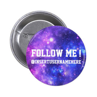 Follow Me Personalized Galaxy 2 Inch Round Button
