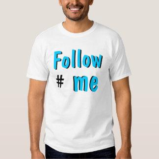 Follow me tee shirts
