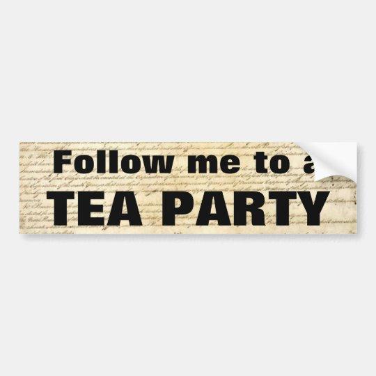 Follow me to a TEA PARTY Bumper Sticker