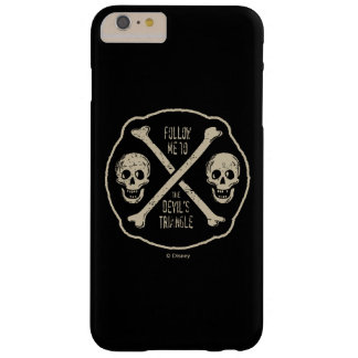 Follow Me To The Devil's Triangle Barely There iPhone 6 Plus Case