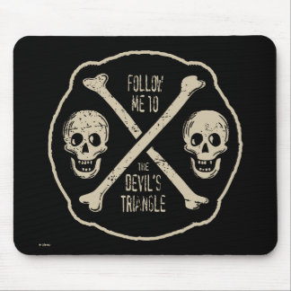 Follow Me To The Devil's Triangle Mouse Pad
