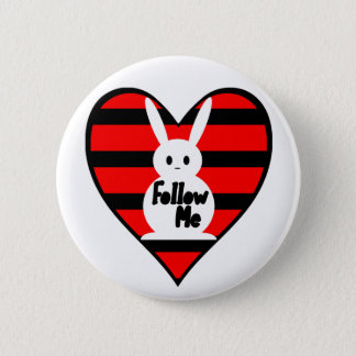 Follow Me White Rabbit 2 Inch Round Button