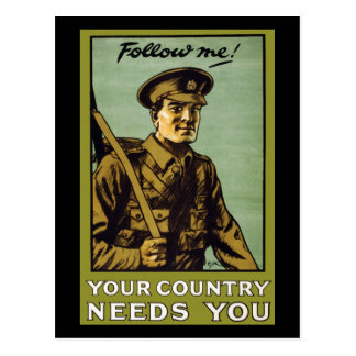 Follow Me! ~ Your Country Needs You Postcard