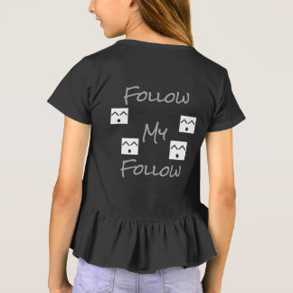 Follow my Follow T-Shirt