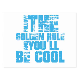 Follow the Golden Rule and You'll Be Cool Postcard