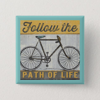 Follow The Path of Life Quote 2 Inch Square Button