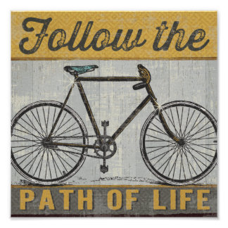 Follow The Path of Life Quote Poster