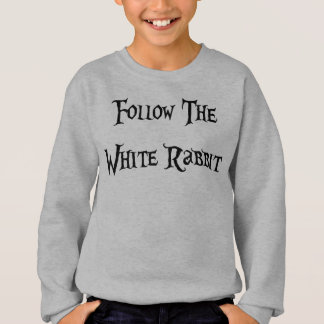 Follow the White Rabbit Alice Sweatshirt