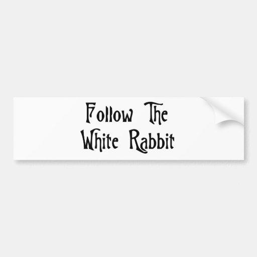Follow The White Rabbit Bumper Stickers