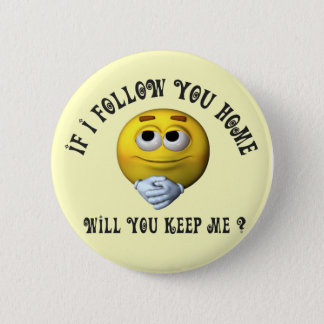 Follow You Smiley 2 Inch Round Button