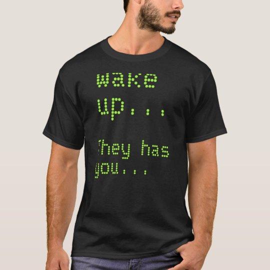 Follow your common sense… T-Shirt