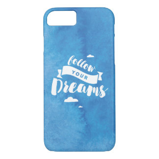 Follow Your Dreams Blue Watercolor iPhone 8/7 Case