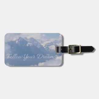 Follow Your Dreams custom luggage tag