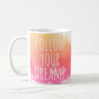 Follow Your Dreams Inspirational Quote Mug