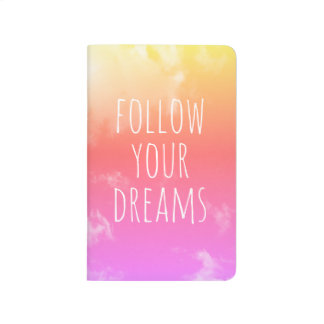 Follow Your Dreams Inspirational Quote Pink/Orange Journal