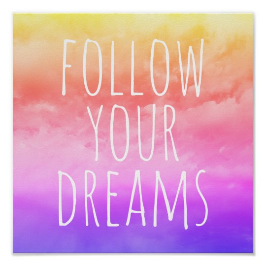 Follow Your Dreams Inspirational Quote Room Decor