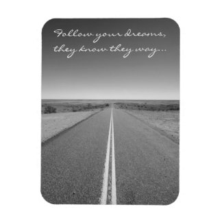 Follow Your Dreams - Long Straight Road Photo Rectangular Photo Magnet