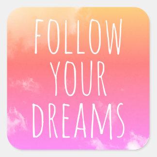 Follow Your Dreams Motivational Quote Kids Sticker