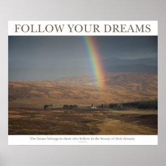 Follow Your Dreams - Rainbow Poster