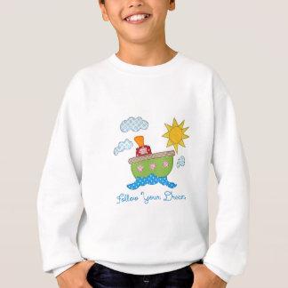 Follow-your-dreams Sweatshirt