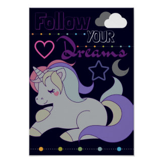 Follow your dreams unicorn poster