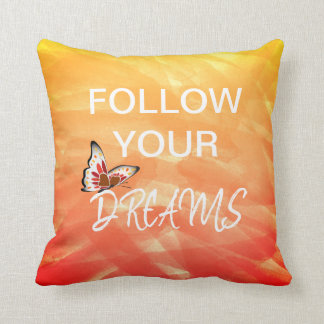 Follow Your Dreams Watercolour Butterfly Inspire Throw Pillow