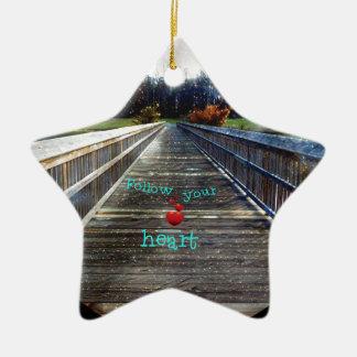 Follow Your Heart Across Bridge Into Light Ceramic Ornament