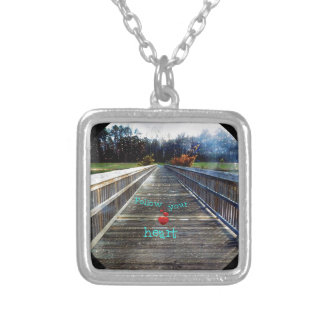 Follow Your Heart Across Bridge Into Light Silver Plated Necklace