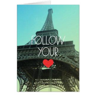 Follow Your Heart Blank Card