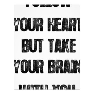 follow your heart but take your brain, life quote letterhead