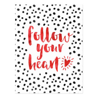 Follow Your Heart Quote Postcard